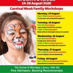 Carnival Week Family Workshops 24-28 August 2020