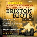 When Brixton Went On Fire, 40 Years On, Morley College Gallery
