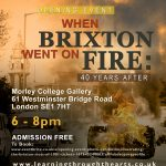 Opening Event: When Brixton Went On Fire, 40 Years On, Morley College